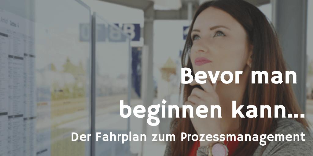 Fahrplan zum Prozessmanagement