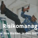 Risikomanagementprozess: Risikoüberwachung