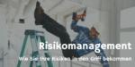 Risikobewertung im Risikomanagementprozess