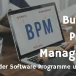 Übersicht: BPM Software und Anbieter