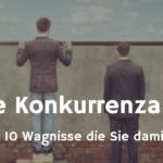 10 Gründe, warum Sie keine Konkurrenzanalyse machen sollten