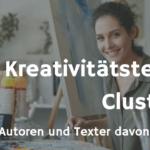 Kreativität & Kreativitätstechniken – Clustering für (Web)-Autoren