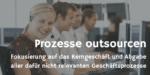 Prozesse outsourcing – Geschäftsprozesse weggeben