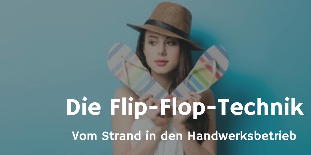 Flip-Flop-Technik