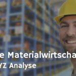 XYZ-Analyse - Optimale Materialwirtschaft Schritt für Schritt - Fallstricke - Beispieldateien