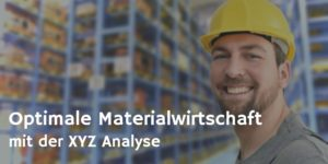 XYZ Analyse fuer optimale Materialwirtschaft