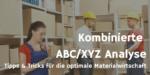 Die kombinierte ABC/XYZ-Analyse – Ein weiterer Schritt zu materialwirtschaftlichem Erfolg