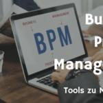 BPMN Tools zur Prozessmodellierung