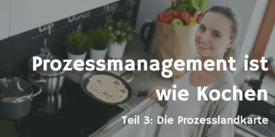 Prozessmanagement ist wie Kochen 3