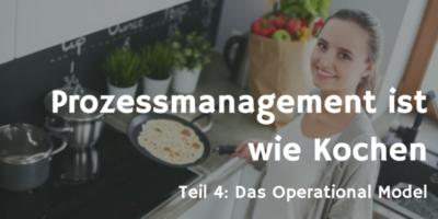Prozessmanagement ist wie Kochen 4
