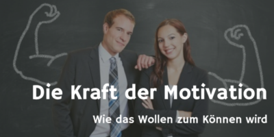 Kraft der Motivation