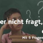 Warum? Was Kinder richtig machen – die 5-Why-Technik