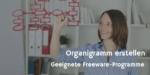 Großer Freeware Softwaretest zur Erstellung von Organigrammen – Teil 6 Calligra
