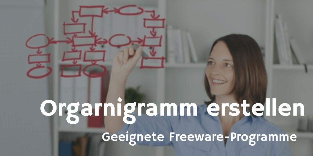 Orgarnigramm erstellen - geeignete Freeware-Programme