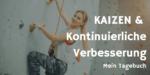 KAIZEN & Kontinuierliche Verbesserung – Mein Tagebuch