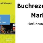 Buchrezension: Marketing von Andreas Scharf, Bernd Schubert und Patrick Hehn