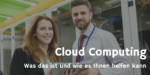 Cloud Computing – brauch ich das?