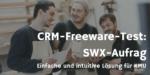 SWX-Auftrag – ein nützlicher Helfer im Büro