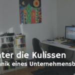Blick hinter die Kulissen – Büro & Technik eines Unternehmensberaters