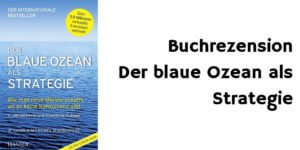 Blauer Ozean Strategie Rezension