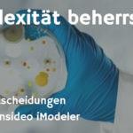 Bessere Entscheidungen mit dem Consideo iModeler