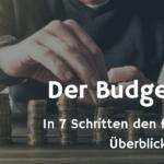 Der Budgetplan - Anleitung, Tipps, Video Tutorial & Excel-Vorlage