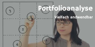 Portfolioanalyse - vielfach anwendbar