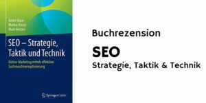 SEO Strategie Taktik Technik