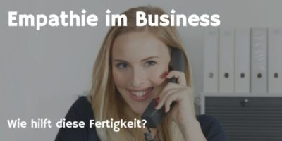 Empathie im Business