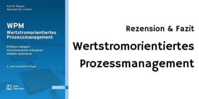 Wertstromorientiertes Prozessmanagement