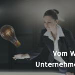 Unternehmensvision - vom Wert einer Vision