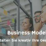 Business Model Canvas – eine Landkarte zu Ihrem Erfolg!