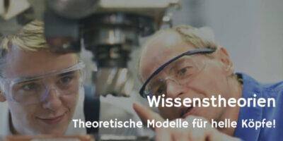 Wissenstheorien © industrieblick