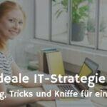 IT-Strategie im Kleinunternehmen - sinnvoll oder überflüssig?