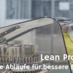 Lean Production – Grundlagen und Hilfsmittel für eine schlanke Produktion