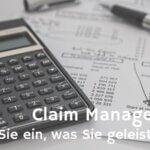 Claim Management – der richtige  Umgang mit Forderungen!